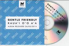 GENTLE FRIENDLY Kaua'i O'o A'a 2014 UK 13-trk promo test CD Fat Cat Kauai Oo Aa