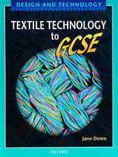 Textiles Technology to GCSE (Design & Technology) Jane Down Paperback Text Book