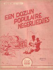 EEN DOZIJN POPULAIRE NEGERLIEDJES (BLAMUZIEK / SHEET MUSIC 1945)