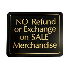 No Refund Or Exchange on Sale Merchandise Retail Policy Store Sign 5.5 in x 7 in