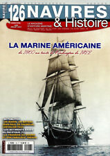 NAVIRES & HISTOIRE N°126 - La Marine Américaine (06-07/2021)