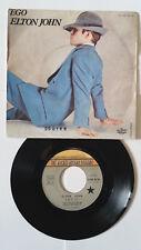 45T vinyl . ELTON JOHN  ( Ego ) 1978 .OCCASION.