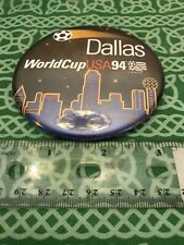 Vintage World Cup USA 1994 Dallas Large Pin Button FREE SHIPPING