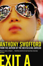 Exit A, Swofford, Anthony, Excellent Book