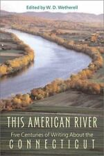 This American River: Five Centuries of Writing About the Connecticut