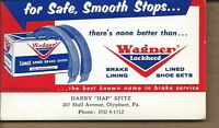 AI-061 - Wagner Lockheed Brake Lining Advertising Ink Blotter Olyphant, PA Spitz