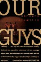 Our Guys - Paperback By Lefkowitz, Bernard - GOOD