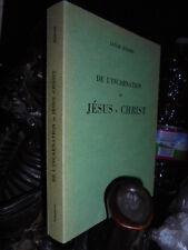 (Esoterismo cristiano) De l' Incarnation de Jésus-Christ, exposée en...BOEHME J.