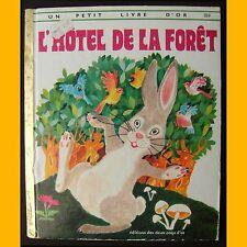 Un Petit Livre d'Or L'HÔTEL DE LA FORÊT Barbara Steincrohn Davis Benvenuti 1974