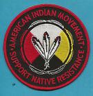 Внешний вид - AMERICAN INDIAN MOVEMENT  AIM   NATIVE RESISTANCE PATCH