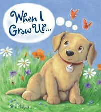 When I Grow Up... (Brand New Hardcover) Gill McClean