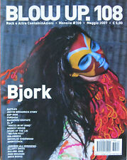 BLOW UP 108 2007 Bjork Ultra Natè Battles Modest Mouse Justin Broadrick El-P KTL