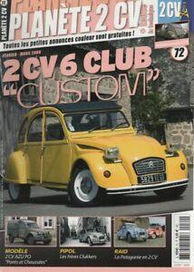 PLANETE 2CV 72 CITROEN 2CV AZU PO 1959 CITROEN 2CV6 CLUB RAID PATAGONIE 2007