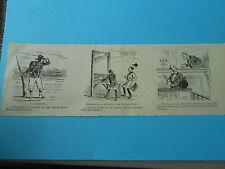 Caricature 19ème - 3 vignettes dont 1 sur Guillotine décapité par persuation