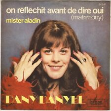 "DANY DANYEL ""ON REFLECHIT AVANT DE DIRE OUI"" POP 70'S SP DECCA 84041"