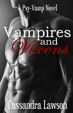 Psy-Vamp: Vampires and Vixens by Cassandra Lawson (2013, Paperback)