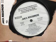 """SISTA FT CRAIG MACK IT'S ALRIGHT DANGEROUS MINDS 12"""" 1985 MCA 3500 DJ COPY PROMO"""