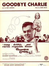 GOODBYE CHARLIE Music Sheet-1964-ANDRE PREVIN-DEBBIE REYNOLDS/TONY CURTIS/BOONE