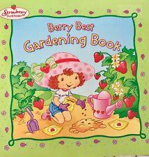 Berry Best Gardening Book Strawberry Shortcake