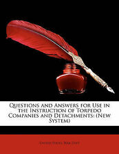 USED (LN) Questions and Answers for Use in the Instruction of Torpedo Companies