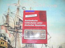 Grabowski/Huschka/Schamberg,-Ausländische Geldscheine unter deutscher Besatzung