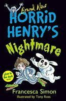 Horrid Henrys Nightmare Book 22