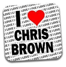 I Love Chris Brown Drinks Coaster - Gift - Birthday - Stocking Filler