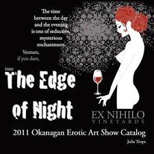2011 Okanagan Erotic Art Show Catalog by Julia Trops (2011, Paperback)