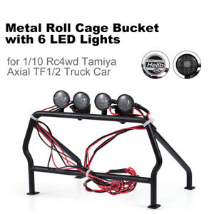 Metal Roll Cage Bucket 6 LED Lights for 1/10 Rc4wd Tamiya Axial TF1/2 Car D4O1