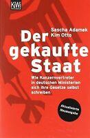 Der gekaufte Staat: Wie Konzernvertreter in deutschen Mi... | Buch | Zustand gut