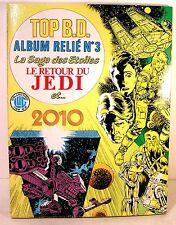 album rellié TOP BD saga des étoiles/le retour du jedi/2010 ed LUG 1983