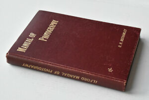 Ilford Manual of Photography c.1902