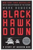 Black Hawk Down: A Story of Modern War: By Bowden, Mark