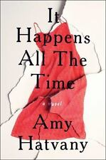 IT HAPPENS ALL THE TIME - HATVANY, AMY - NEW HARDCOVER BOOK