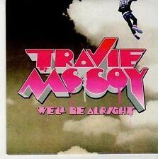 (CE903) Travie McCoy, We'll Be Alright - 2009 DJ CD