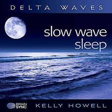 Slow Wave Sleep by Kelly Howell (CD-Audio, 2010)