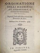 Bandi medicei. ORDINATIONE delli Magnifici Sig. Commessarii, e... 1569