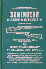 REMINGTON ARMS & HISTORY   VOLUME ONE by BILL WEST