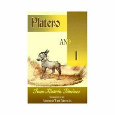 Platero and I, , Antonio T. de Nicolas, Juan Ramon Jimenez, Good, 2000-07-24,
