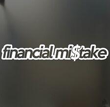 financial mistake sticker funny race WRX JDM hooligan stance Drift 4X4 decal