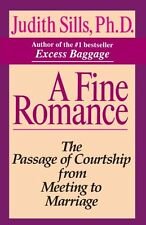 A Fine Romance: The Passage of Courtship from Meet