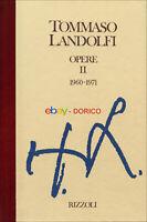 Tommaso Landolfi | Opere II · 1960-1971 | Come nuovo | 1^ Ed. | 1992 | Cartonato