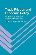 Trade Friction and Economic Policy: Problems and Prospects for Japan-ExLibrary
