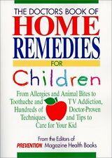Doctors Book of Home Remedies for Children: From