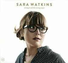 Young in All The Wrong Ways 0607396635122 by Sara Watkins CD