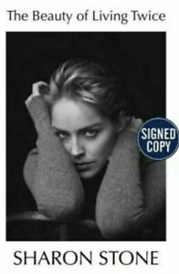 Sharon Stone Signed Book - The Beauty of Living Twice