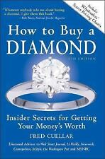 How To Buy A Diamond: Insider Secrets For Getting Your Money's Worth, -ExLibrary
