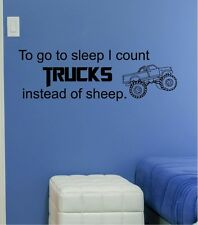 To Go To Sleep I Count Trucks Instead Of Sheep Vinyl Wall Decal Boys Room Sticky