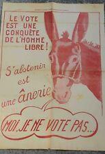Affiche politique ancienne 1855 humour s'ABSTENIR DE VOTER EST UNE ANERIE