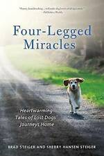 USED (VG) Four-Legged Miracles: Heartwarming Tales of Lost Dogs' Journeys Home